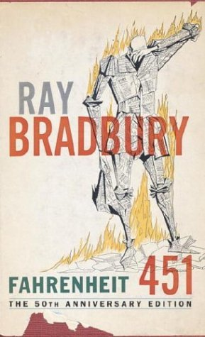 Cover of Ray Bradbury's Fahrenheit 451 - 50th Anniversary Edition
